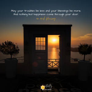 May your troubles be less and your blessings be more, And nothing but happiness come through your door. an irish blessing image quote digital art jessica tucker creatives project positivity blossoms
